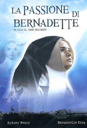LA PASSIONE DI BERNADETTE (DVD)
