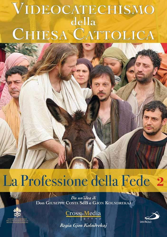 VIDEOCATECHISMO - PROFESSIONE DI FEDE #02 (DVD)