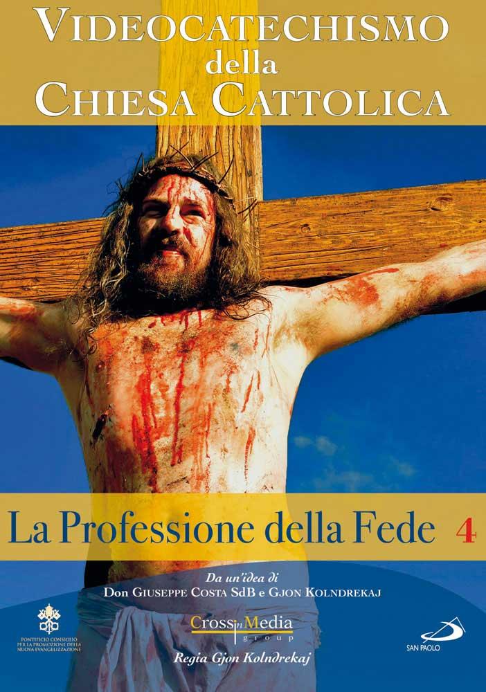 VIDEOCATECHISMO - PROFESSIONE DI FEDE #04 (DVD)