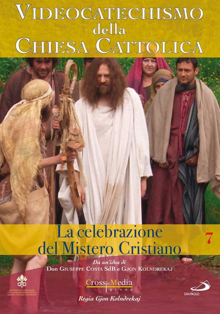 VIDEOCATECHISMO - CELEBRAZIONE DEL MISTERO CRISTIANO #01 (DVD)