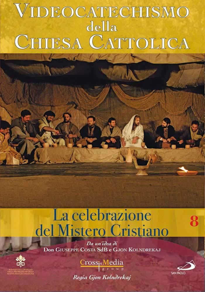 VIDEOCATECHISMO - CELEBRAZIONE DEL MISTERO CRISTIANO #02 (DVD)