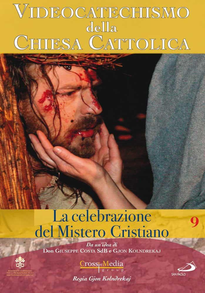 VIDEOCATECHISMO - CELEBRAZIONE DEL MISTERO CRISTIANO #03 (DVD)