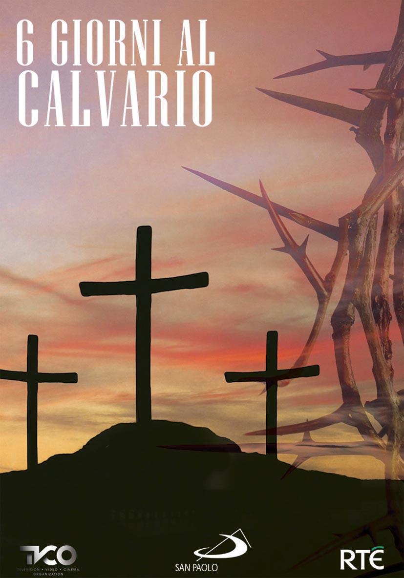 6 GIORNI AL CALVARIO (DVD)