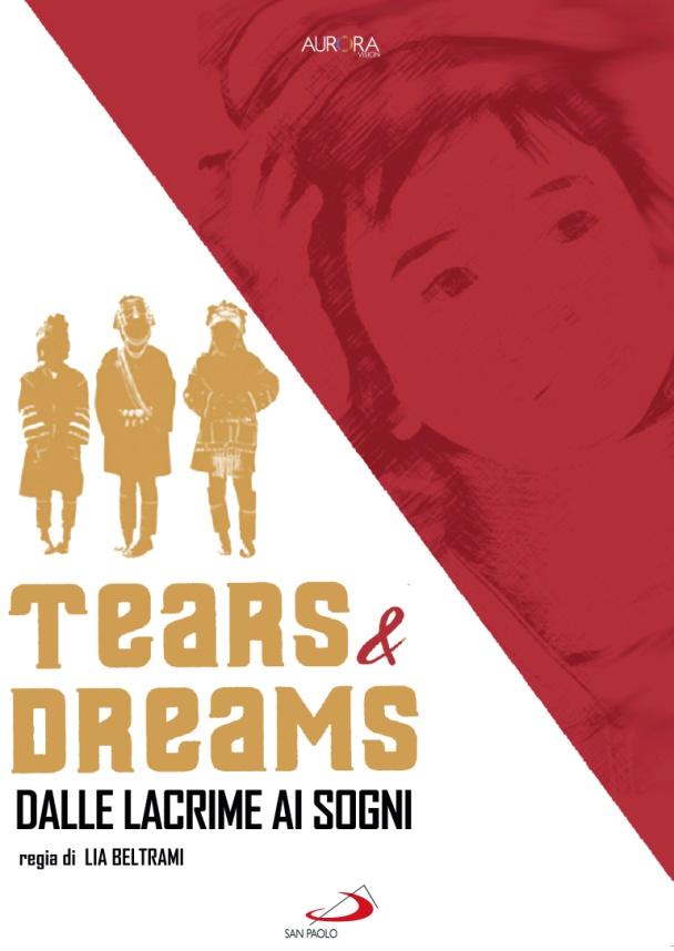 TEARS & DREAMS - DALLE LACRIME AI SOGNI (DVD)