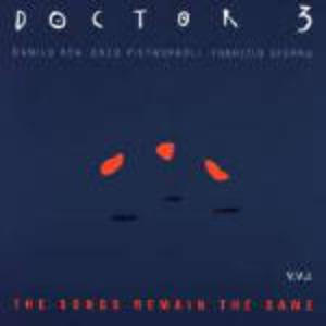 DOCTOR 3 - THE SONGS REMAIN THE SAME (CD)