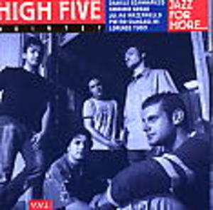 JAZZ FOR MORE HIGH FIVE QUINTET (CD)