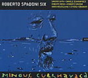 MINGUS CUERNAVACA ROBERTO SPADONI (CD)