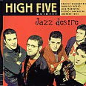 JAZZ DESIRE HIGH FIVE QUINTET (CD)