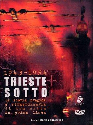 1943-1954 TRIESTE SOTTO (DVD)