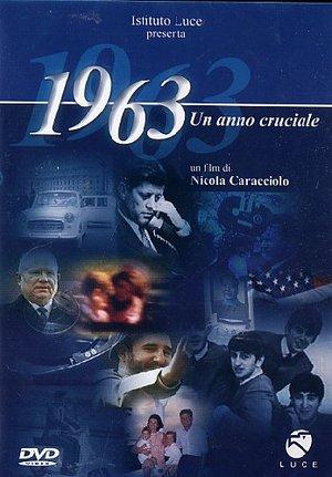 1963 UN ANNO CRUCIALE (DVD)