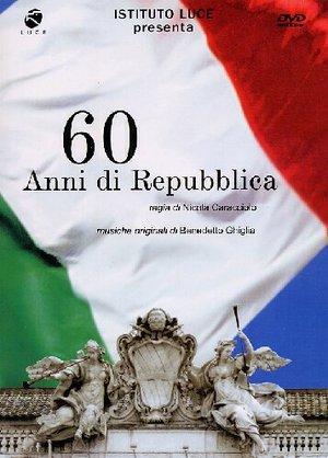 60 ANNI DI REPUBBLICA (DVD)