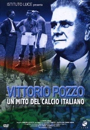 VITTORIO POZZO - UN MITO DEL CALCIO ITALIANO (DVD)