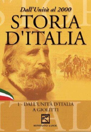 LA STORIA D'ITALIA -1 DALL'UNITA' D'ITALIA A GIOLITTI (DVD)