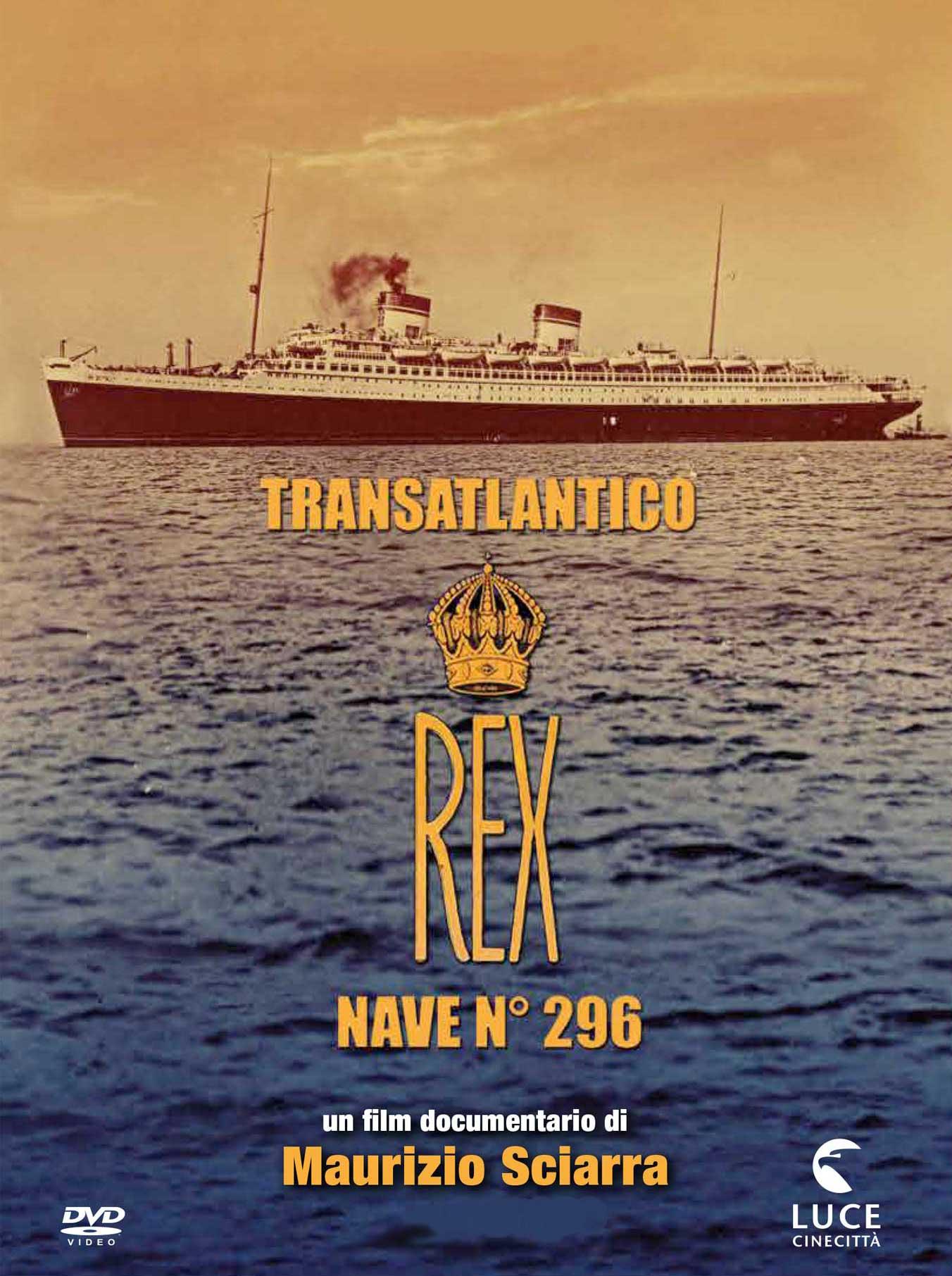 TRANSATLANTICO REX - NAVE 296 (DVD)