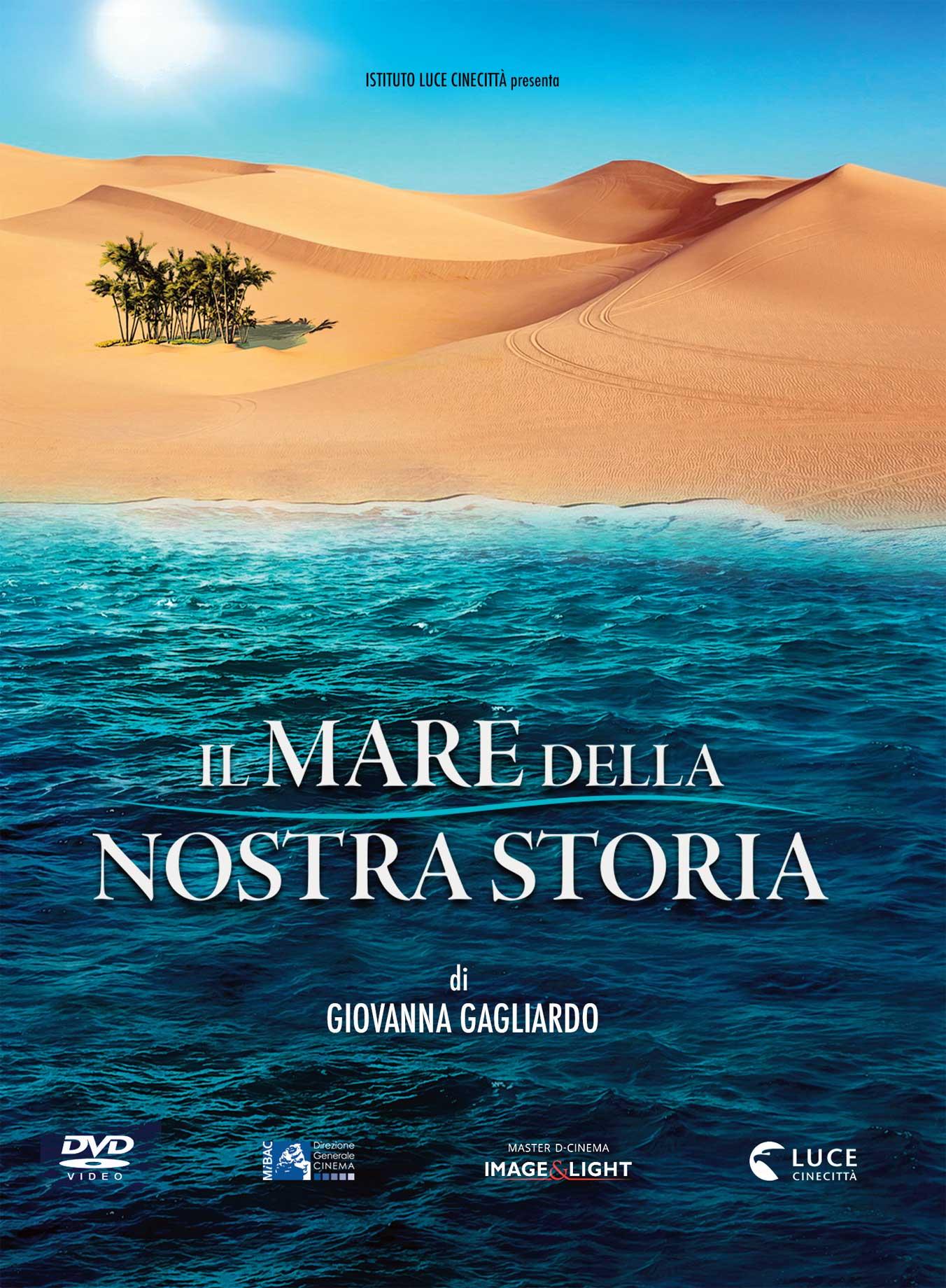 IL MARE DELLA NOSTRA STORIA (DVD)