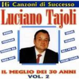 LUCIANO TAJOLI - IL MEGLIO DEI 30 ANNI VOL.2 (CD)