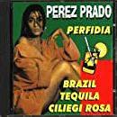 PEREZ PRADO - PERFIDIA (CD)