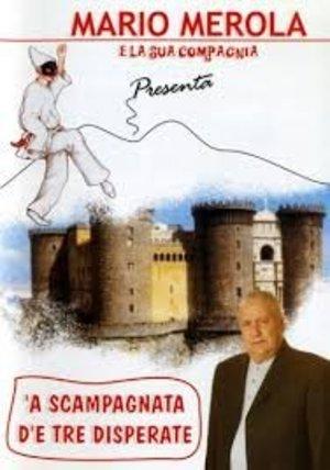 A SCAMPAGNATA D'E TRE DISPERSTE (DVD)