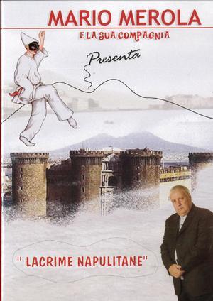 LACRIME NAPULITANE (TEATRALE) (DVD)