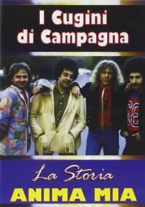 I CUGINI DI CAMPAGNA - LA STORIA. ANIMA MIA (DVD)