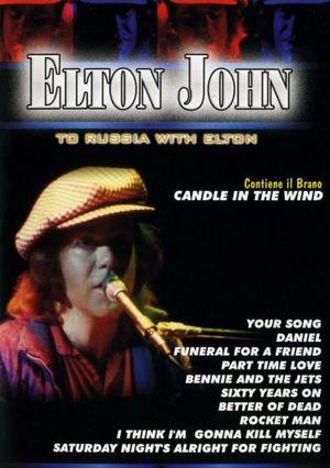 ELTON JOHN TO RUSSIA WITH (DVD)