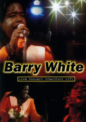 BARRY WHITE LIVE CONCERTFRAKFURT 1975 (DVD)