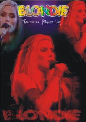 BLONDIE TRATTO DAL FILMATO LIVE (DVD)