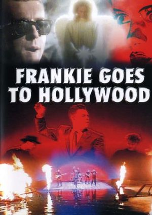 FRANKIE GOES TO HOLLYWOOD (DVD)