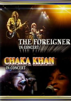 FOREIGNER & CHAKA KHAN (DVD)
