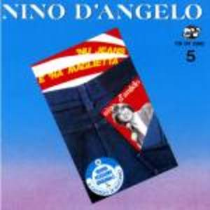 NINO D'ANGELO - 'NU JEANS E 'NA MAGLIETTA (CD)