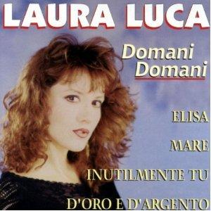 LAURA LUCA DOMANI DOMANI (CD)