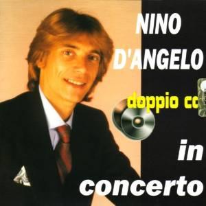 NINO D'ANGELO - IN CONCERTO -2CD (CD)