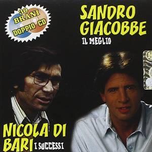 SANDRO GIACOBBE & NICOLA DI BARI - IL MEGLIO 2CD (CD)