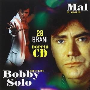 MAL & BOBBY SOLO - I SUCCESSI -2CD 28 BRANI (CD)