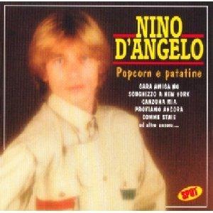 NINO D'ANGELO - POP CORN E PATATINE (CD)