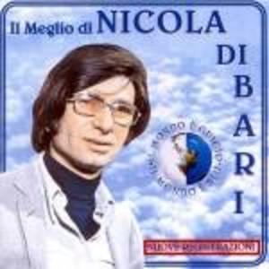 NICOLA DI BARI - IL MEGLIO (CD)