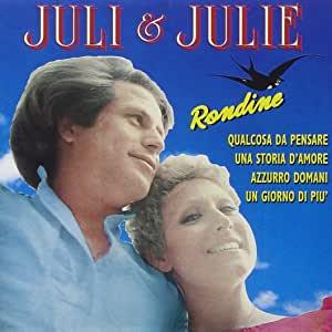 JULI AND JULIE - RONDINE (CD)