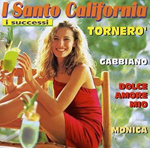 SANTO CALIFORNIA - I SUCCESSI (CD)