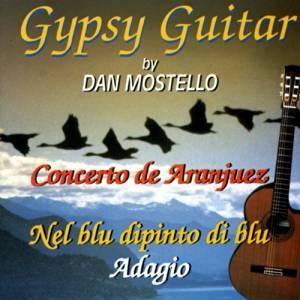 GYPSY GUITAR BY DAN MOSTELLO (CD)