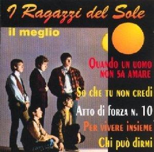 RAGAZZI DEL SOLE - I RAGAZZI DEL SOLE - IL MEGLIO (CD)