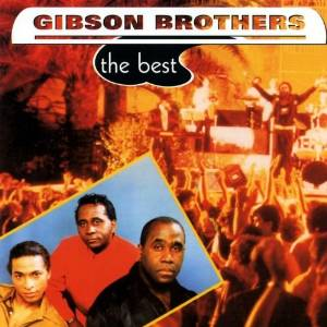 GIBSON BROTHERS - THE BEST (CD)