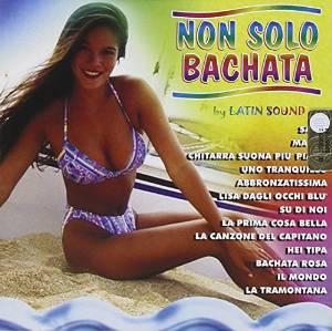NON SOLO BACHATA VOL.1 (CD)