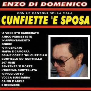 ENZO DI DOMENICO - CON LE CANZONI DELLA MALA (CD)