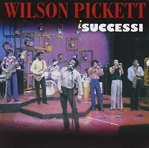 WILSON PICKETT - I SUCCESSI (CD)