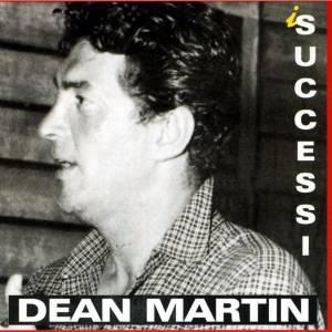 DEAN MARTIN - I SUCCESSI (CD)
