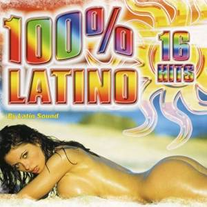 100 % LATINO BY LATIN SOUND (CD)