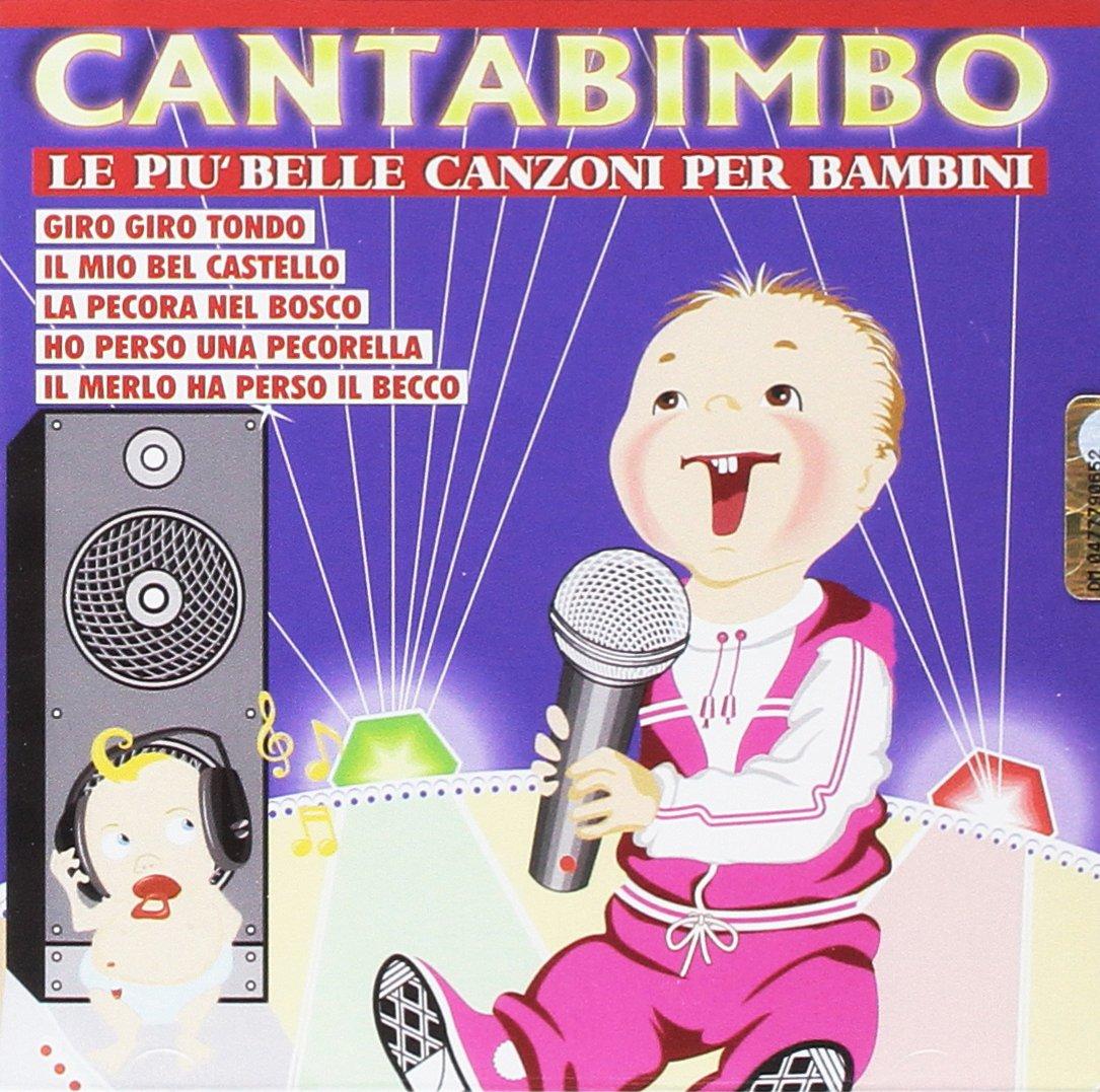 CANTABIMBO LE PIU BELLE CANZONI PER BAMBINI (CD)