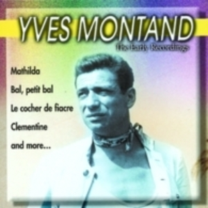 THE EARLY REDORDINGS YVES MONTAND (CD)