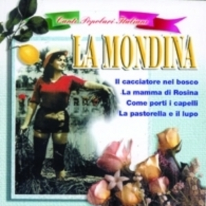LA MONDINA (CD)
