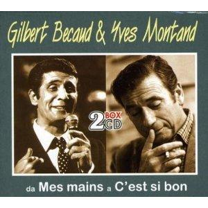 MONTAND - BECAUD DA MES MAINS A C'EST SI BON -(2CD) (CD)